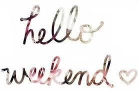 Hello Weekend|TheOneK.com